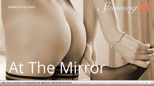 Stunning 18 At The Mirror Belinda