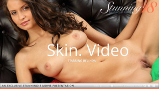 Stunning 18 Skin. Video Belinda